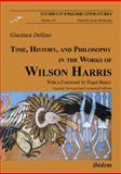 Time, History, and Philosophy in the Works of Wilson Harris, Delfino, Gianluca, 3838202651