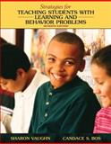 Strategies for Teaching Students with Learning and Behavioral Problems, Vaughn, Sharon R. and Bos, Candace S., 0205642659
