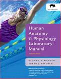 Human Anatomy and Physiology Lab Manual, Fetal Pig Version, Marieb, Elaine and Mitchell, Susan, 0805372652