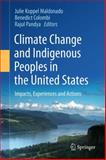 Climate Change and Indigenous Peoples in the United States : Impacts, Experiences and Actions, , 3319052659