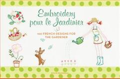 Embroidery Pour le Jardinier, Sylvie Blondeau, 0062222651