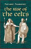 The Rise of the Celts, Henri Hubert, 0486422658