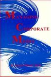 Managing Corporate Media 9780867292657