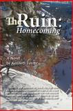The Ruin: Homecoming, Kenneth Fenter, 1479182656