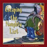 Escaping the Naughty List, Clay Howard, 1493632655