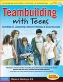 Teambuilding with Teens, Mariam G. MacGregor, 1575422654