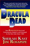 Dracula Is Dead, Sheilah Kast and Jim Rosapepe, 1890862657