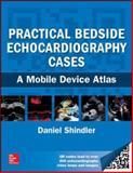 Practical Bedside Echocardiography Cases, Shindler, Daniel M., 0071812652