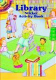 Library Sticker Activity Book, Cathy Beylon, 0486412652