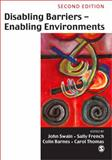 Disabling Barriers, Enabling Environments, French, Sally and Swain, John W., 0761942653