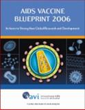 AIDS Vaccine Blueprint 2006, International AIDS Vaccine Initiative (IAVI), 0977312658