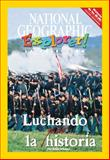 Luchando Por la Historia, National Geographic Learning, National Geographic Learning, 1285412656