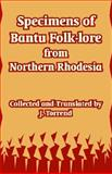 Specimens of Bantu Folk-lore from Northern Rhodesia, Torrend, J., 1410212653