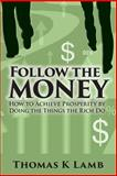 Follow the Money, Thomas Lamb, 1495392651