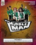 The Middleman - Volume 5 - the Pan-Universal Parental Reconciliation, Javier Grillo-Marxuach, 1497442656
