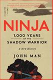 Ninja, John Man, 0062202650