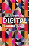Understanding Digital Humanities, , 0230292658