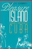 Pleasure Island, Rosalie Schwartz, 0803292651