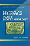 Technology Transfer of Plant Biotechnology 9780849382659