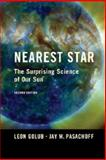 Nearest Star, Leon Golub and Jay M. Pasachoff, 1107052653