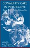 Community Care in Perspective : Care, Control and Citizenship, Welshman, John, 1403992657