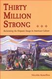 Thirty Million Strong, Nicolás Kanellos and Nicholas Kanellos, 1555912656