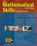 Basic Mathematical Skills with Geometry, Streeter, James and Hutchison, Donald, 0070632669