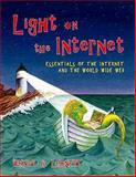 Light on the Internet : Essentials of the Internet and the World Wide Web, Lehnert, Wendy G., 0201612666