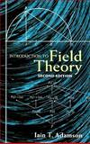Introduction to Field Theory, Adamson, Iain T., 0486462668