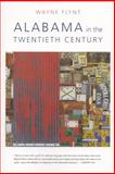 Alabama in the Twentieth Century 2nd Edition