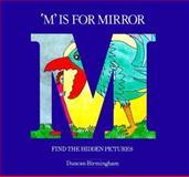 M Is for Mirror, Duncan Birmingham, 0906212669