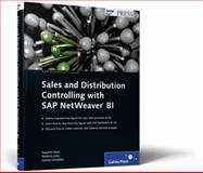 Sales and Distribution Controlling with SAP NetWeaver BI, Hess, Susanne and Lenz, Stefanie, 1592292666