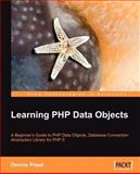 Learning Php Data Objects, Dennis Poppel, 1847192661