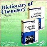 Wvrterbuch Chemie/Dictionary of Chemistry : Deutsch-Englisch/English-German, Wenske, Gerhard, 3527292667