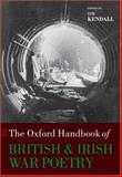 The Oxford Handbook of British and Irish War Poetry, , 0199282668
