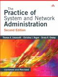 The Practice of System and Network Administration, Limoncelli, Thomas A. and Hogan, Christina J., 0321492668
