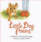 Little Dog Poems, Kristine O'Connell George, 0395822661