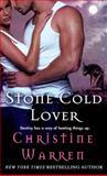 Stone Cold Lover, Christine Warren, 125001266X