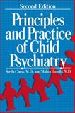 Principles and Practice of Child Psychiatry, Chess, Stella and Hassibi, Mahin, 1461292662