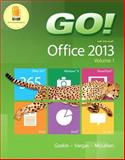Go! With Office 2013 1st Edition