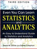 Even You Can Learn Statistics and Analytics 3rd Edition