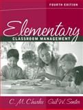 Elementary Classroom Management, Charles, Carol. M. and Senter, Gail W., 0205412661