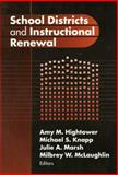 School Districts and Instructional Renewal, Hightower, Amy M. and Hightower, Amy, 080774266X