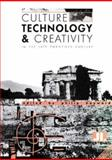 Culture, Technology and Creativity in the Late Twentieth Century, , 0861962664
