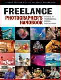 Freelance Photographer's Handbook, Cliff Hollenbeck and Nancy Hollenbeck, 1584282665