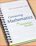 Connecting Math for Elementary Teachers : How Children Learn Mathematics, Feikes, David and Schwingendorf, Keith, 0321542665