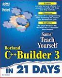 Sams Teach Yourself Borland C++ Builder 3 in 21 Days, Reisdorph, Kent, 0672312662