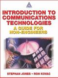 Introduction to Communications Technologies for Non-Engineers, Jones, Steven and Kovac, Ron, 0849312663