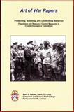 Art of War Papers - Protecting, Isolating, and Controlling Behavior, Mark E. Battjes, 0983722668