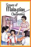 Scenes of Malaysian Classrooms, Patricia Wong Ck, 1479712663